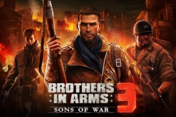 Brothers in Arms 3 на андроид уже скоро!